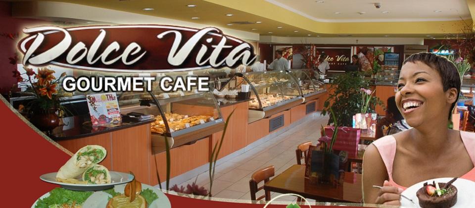 Dolce Vita Gourmet Cafe